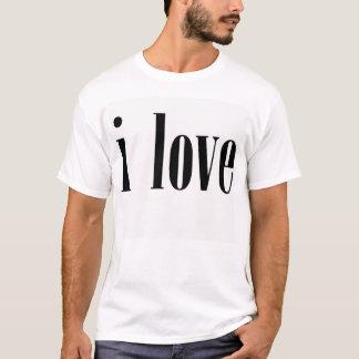 """""""I Love"""" T-Shirt"""