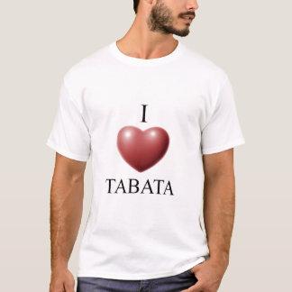 I LOVE TABATA T-Shirt