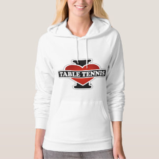 I Love Table Tennis Hoodie