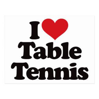 I Love Table Tennis Postcard
