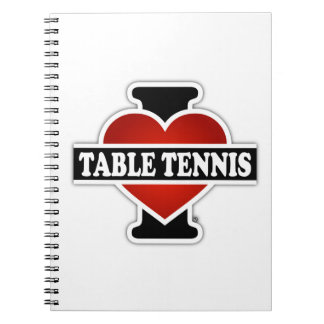 I Love Table Tennis Spiral Notebook