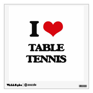 I Love Table Tennis Wall Decal
