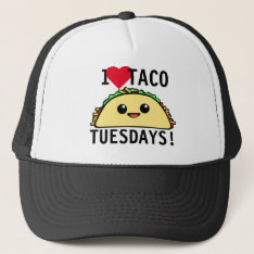 I Love Taco Tuesdays Trucker Hat at Zazzle