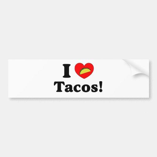 I Love Tacos Bumper Stickers