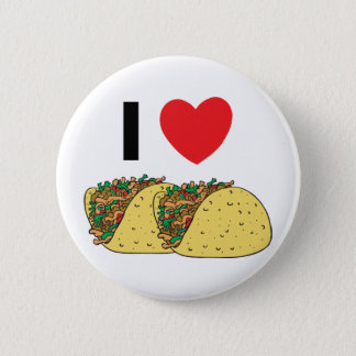 I Love Tacos Button
