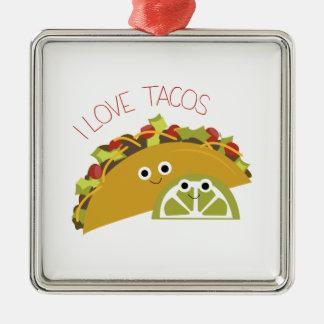 I Love Tacos Metal Ornament
