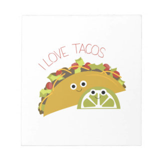I Love Tacos Notepads