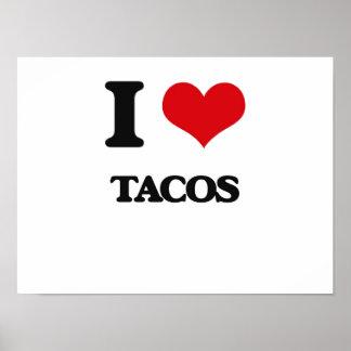 I love Tacos Poster
