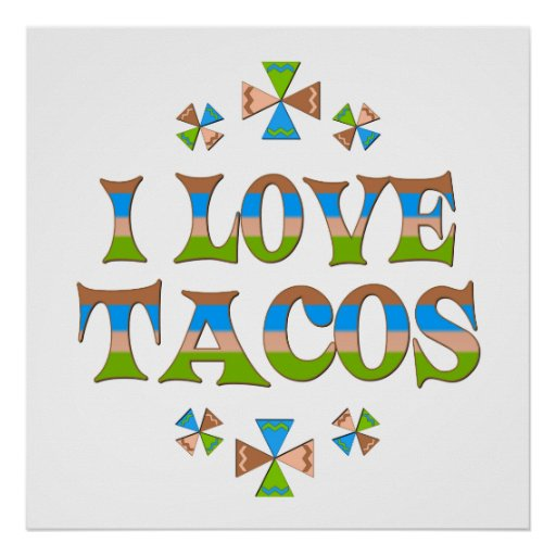 I Love Tacos Poster