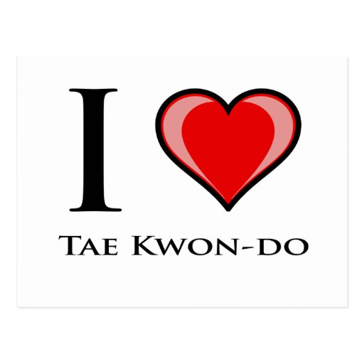 I Love Tae Kwon-Do Post Cards
