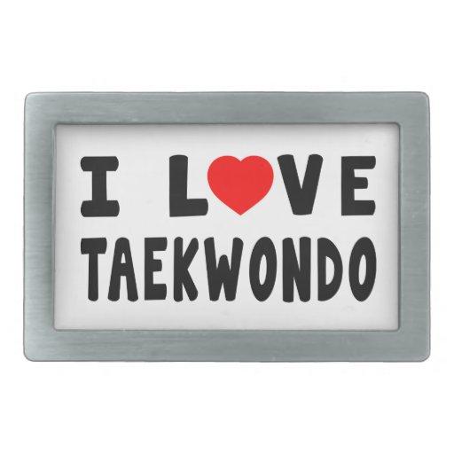 I Love Taekwondo Rectangular Belt Buckle