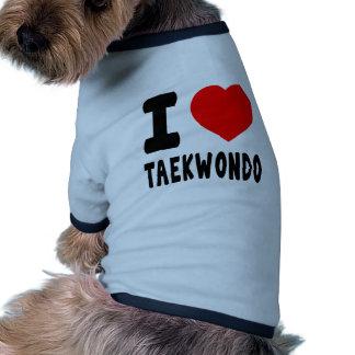 I Love Taekwondo Dog Clothes