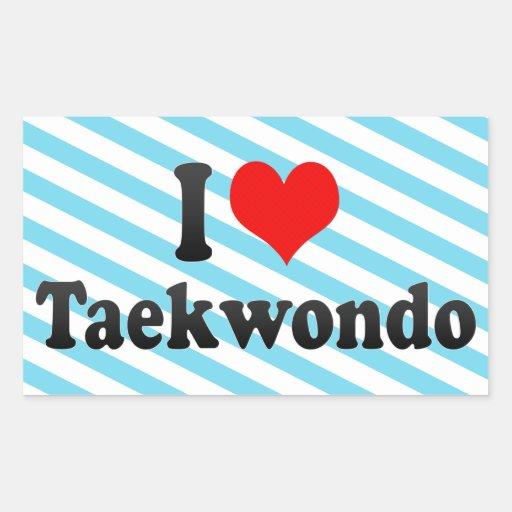 I love Taekwondo Stickers
