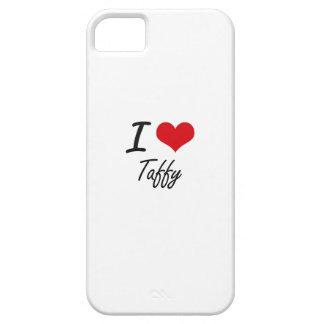I love Taffy iPhone 5 Covers