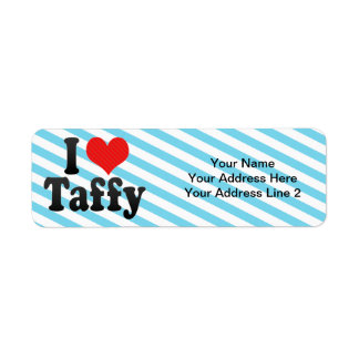 I Love Taffy Label