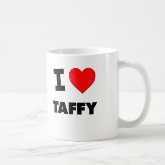 I love Taffy Coffee Mugs