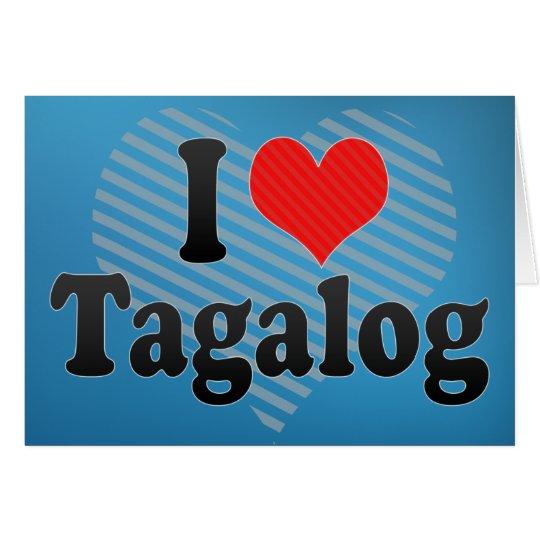 I Love Tagalog Card