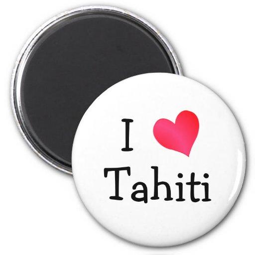 I Love Tahiti 2 Inch Round Magnet