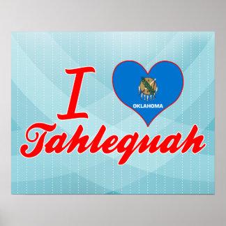 I Love Tahlequah, Oklahoma Poster