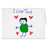 I Love Taid Greeting Card