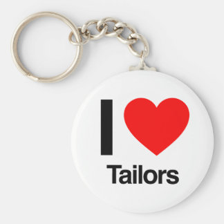 i love tailors key chains