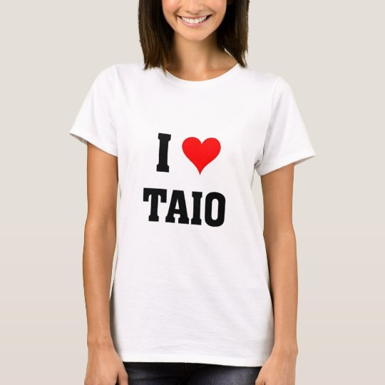 I love Taio T-Shirt