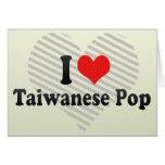 I Love Taiwanese Pop Greeting Card