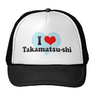 I Love Takamatsu-shi, Japan Trucker Hat