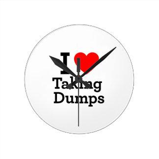 I Love Taking Dumps Round Clocks