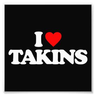 I LOVE TAKINS PHOTO