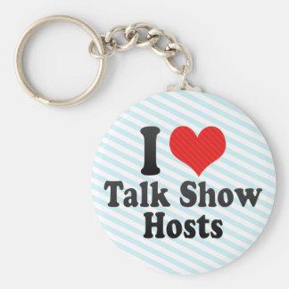 I Love Talk Show Hosts Key Chains