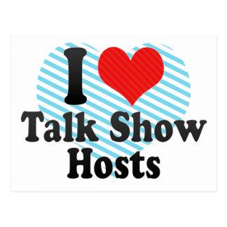 I Love Talk Show Hosts Postcard