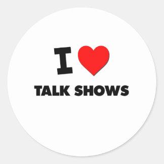 I love Talk Shows Sticker