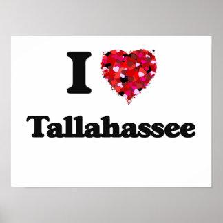 I love Tallahassee Florida Poster