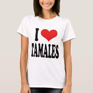 I Love Tamales T-Shirt