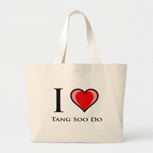 I Love Tang Soo Do Bags