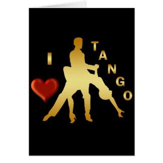 I LOVE TANGO GREETING CARD