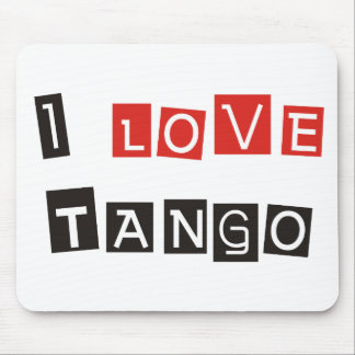 I Love Tango Products & Designs! Mouse Mats