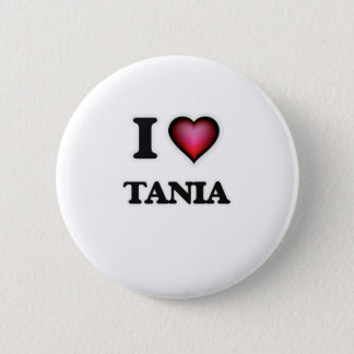 I Love Tania Pinback Button