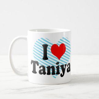 I love Taniya Mug