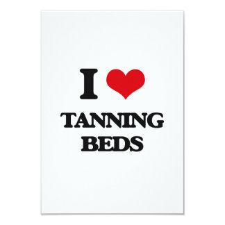 I love Tanning Beds 3.5x5 Paper Invitation Card