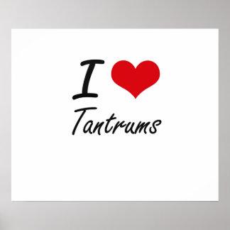 I love Tantrums Poster