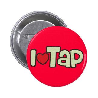 I Love Tap Pinback Button