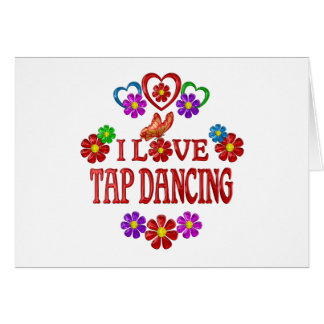 I Love Tap Dancing Card