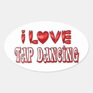 I Love Tap Dancing Oval Sticker