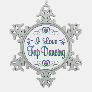 I Love Tap Dancing Snowflake Pewter Christmas Ornament
