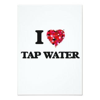 I Love Tap Water food design 5x7 Paper Invitation Card