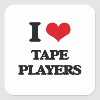 I love Tape Players Square Sticker
