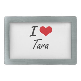I Love Tara artistic design Belt Buckles