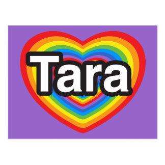 I love Tara. I love you Tara. Heart Postcard